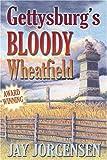 Gettysburgs Bloody Wheatfield