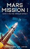 Mars Mission I: Surviving the Kessler Effect