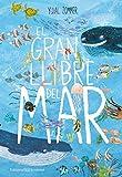 El gran llibre del mar (Álbumes Ilustrados)