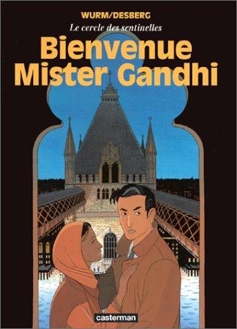 Le Cercle des sentinelles, tome 3 : Bienvenue Mister Gandhi