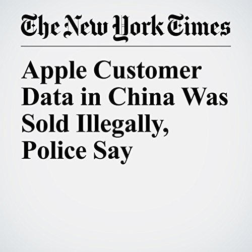 Apple Customer Data in China Was Sold Illegally, Police Say copertina