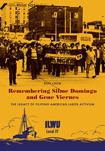 Remembering Silme Domingo and Gene Viernes: The Legacy of Filipino American Labor Activism