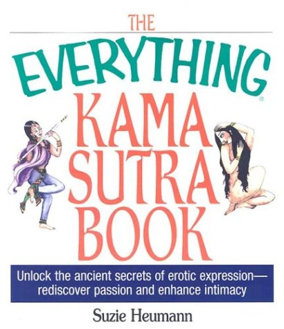 Everything Kama Sutra Book (Everything: Philosophy and Spirituality)
