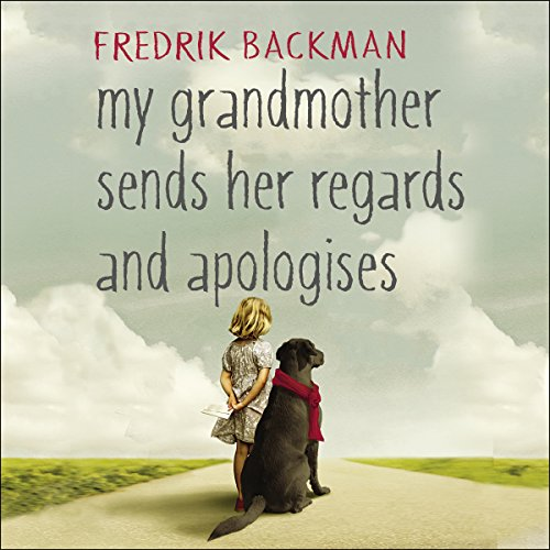 My Grandmother Sends Her Regards and Apologises audiobook cover art