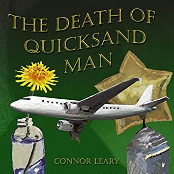The Death of Quicksand Man