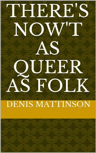 There's Now't As Queer As Folk (English Edition)