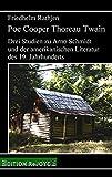 Poe Cooper Thoreau Twain: Drei Studien zu Arno Schmidt und der amerikanischen Literatur des 19. Jahrhunderts (rejoyce pocket) - Friedhelm Rathjen