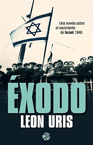 Éxodo (Spanish Edition)