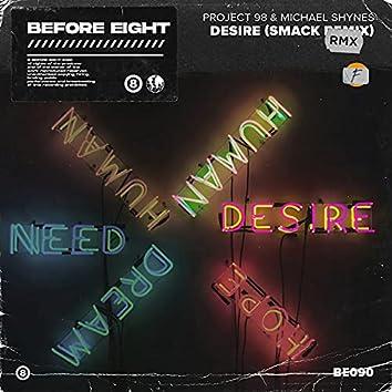 Desire (SMACK Remix)