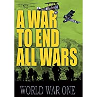 War to End All Wars: World War One [DVD] [Import]