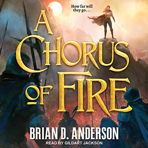 A Chorus of Fire Audiobook By Brian D. Anderson cover art