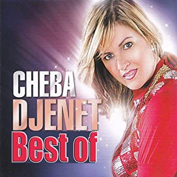 Cheba Djenet, Best Of