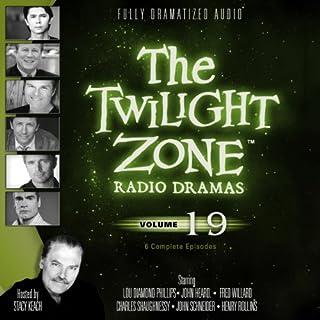 The Twilight Zone Radio Dramas, Volume 19 audiobook cover art