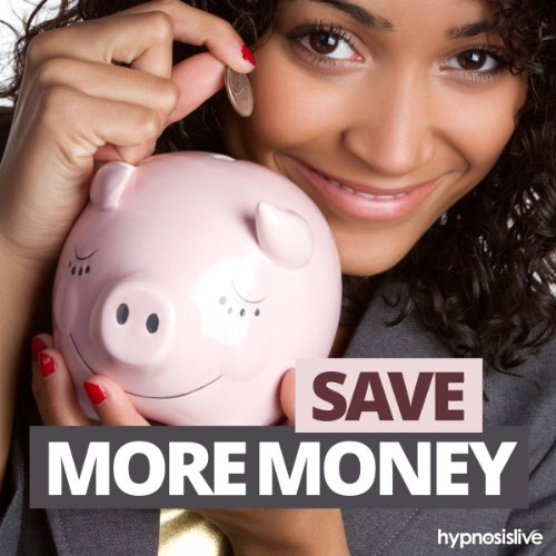 Save More Money Hypnosis audiobook cover art