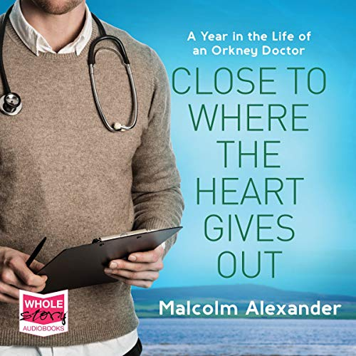 Close to Where The Heart Gives Out audiobook cover art