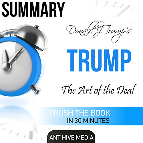 Donald J. Trump's TRUMP: The Art of the Deal Summary audiobook cover art