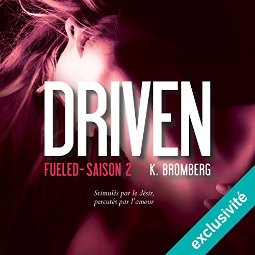 Fueled: Driven 2 [French Version] audiobook cover art