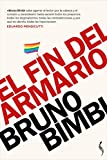 El fin del armario: Lesbianas, gays, trans y bisexuales en el siglo XXI (Anaconda/no ficción)...