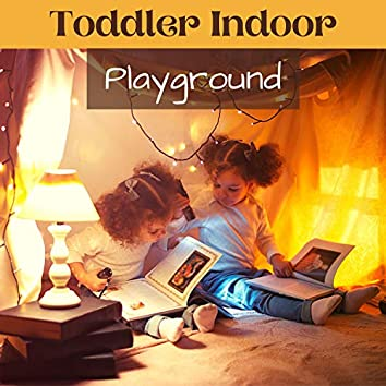 Toddler Indoor Playground - Relaxing Lullabies and Soft New Age Music for Sleeping