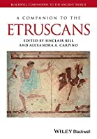 A Companion to the Etruscans (Blackwell Companions to the Ancient World)