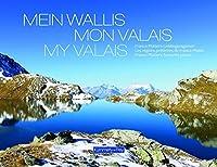 Mein Wallis, Mon Valais, My Valais
