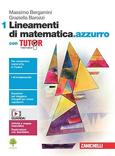 Lineamenti di matematica.azzurro. Con Tutor. Per le Scuole superiori. Con e-book. Con espansione online (Vol. 1)