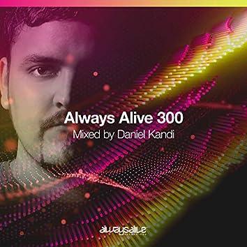 Always Alive Recordings 300