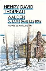 Walden ou la Vie dans les bois de Henry-David Thoreau