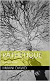 Pathétique (English Edition)