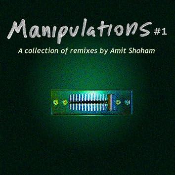 Manipulations #1
