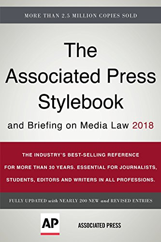 Compare Textbook Prices for The Associated Press Stylebook 2018: and Briefing on Media Law Associated Press Stylebook and Briefing on Media Law 1 Edition ISBN 9781541672383 by Press, Associated