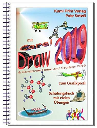 CorelDRAW 2019 & CorelDRAW Home and Student Suite 2019 Schulungsbuch mit Übungen