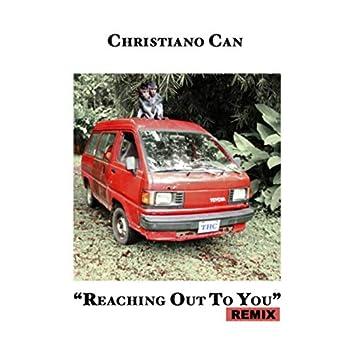 Reaching Out To You (Remix)