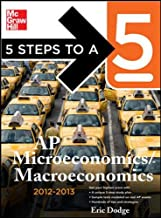 5 Steps to a 5 AP Microeconomics/Macroeconomics, 2012-2013 Edition (5 Steps to a 5 on the Advanced Placement Examinations Series)