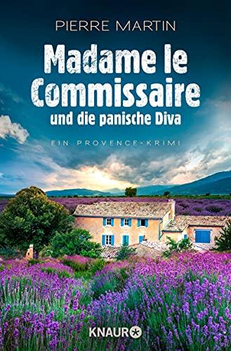 Madame le Commissaire und die panische Diva: Ein Provence-Krimi (Ein Fall für Isabelle Bonnet 8) (German Edition)