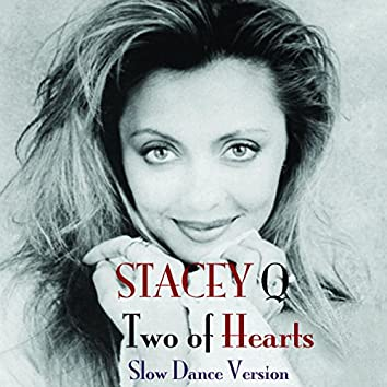 Two of Hearts (Slow Dance Version)