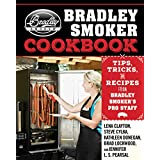 The Bradley Smoker Cookbook: Tips, Tricks, and Recipes from Bradley Smoker's Pro Staff (English Edition)