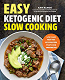 Easy Ketogenic Diet Slow Cooking: Low-Carb, High-Fat Keto Recipes That Cook Themselves
