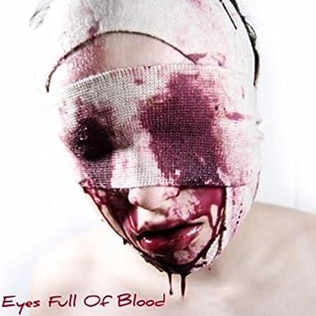 Eyes Full of Blood