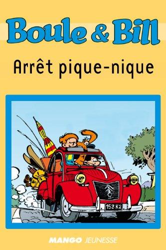 Boule et Bill - Arrêt pique-nique (Biblio Mango Boule et Bill t. 218)