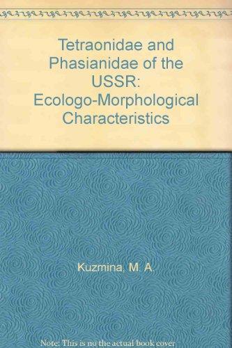 Tetraonidae and Phasianidae of the USSR: Ecologo-Morphological Characteristics