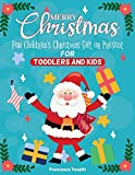 MERRY CHRISTMAS: Fun Children's Christmas Gift or Present for Toddlers & Kids