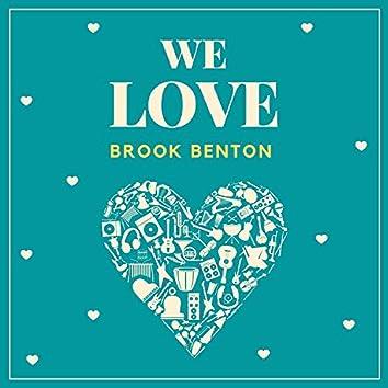 We Love Brook Benton