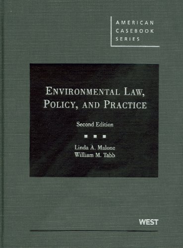 Environmental Law, Policy, and Practice (American Casebook Series)