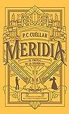 El cristal de la Guardiana (Meridia I): Un mundo oculto. Un veneno letal. Sólo la sangre de sus enemigos los salvará