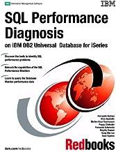 SQL Performance Diagnosis on IBM DB2 Universal Database for Iseries