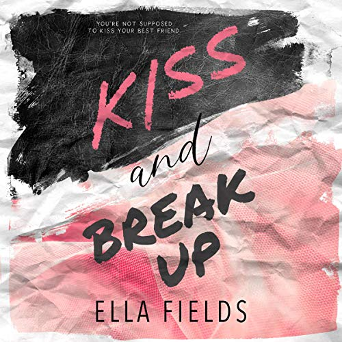 Couverture de Kiss and Break Up