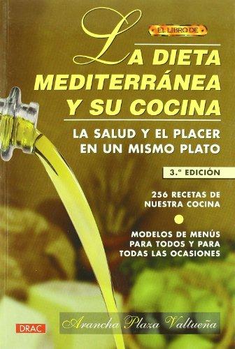 El libro de LA DIETA MEDITERRÁNEA Y SU COCINA