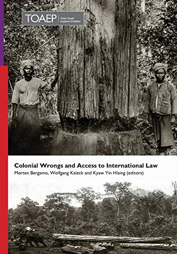 Colonial Wrongs and Access to International Law (Publication, Band 40)