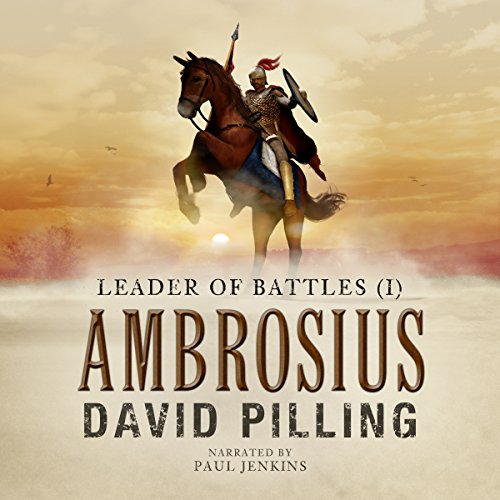 Leader of Battles (I): Ambrosius audiobook cover art